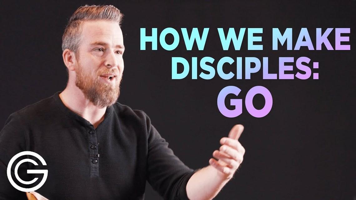 How We Make Disciples: Go